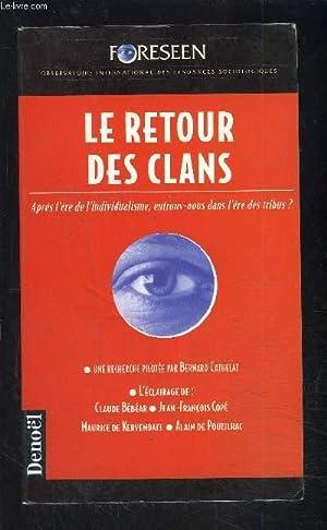 LE RETOUR DES CLANS- APRES L ERE: COLLECTIF