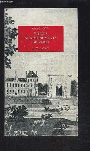 VISITES AUX MONUMENTS DE PARIS- 2. RIVE DROITE: VALLEE CLAUDE.