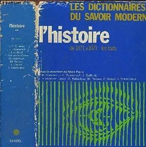 L HISTOIRE DE 1871 A 1971: LES: COLLECTIF