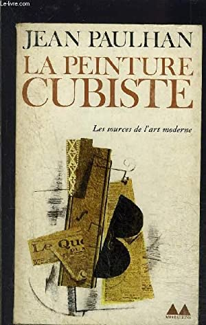 LA PEINTURE CUBISTE- LES SOURCES DE L: PAULHAN JEAN