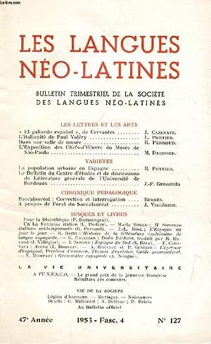 LES LANGUES NEO-LATINES, 47e ANNEE, N° 127, 1953 (Sommaire: LES LETTRES ET LES ARTS. «El ...