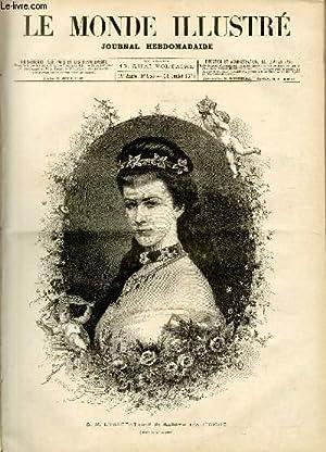 LE MONDE ILLUSTRE N°955 - S. M. l'Impréatrice Elisabeth d'Autriche (dessin de M.Bocourt).: ...