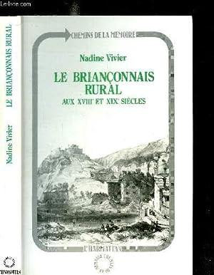 LE BRIANCONNAIS RURAL AUX XVIIIe ET XIXe SIECLES / COLLECTION CHEMINS DE LA MEMOIRE: VIVIER ...