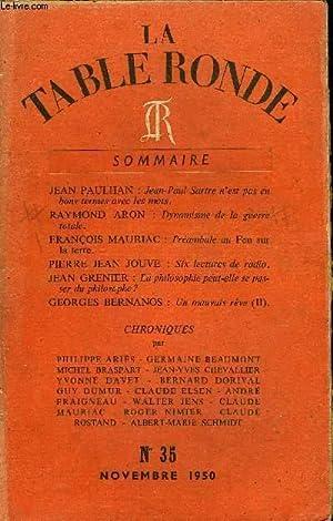 LA TABLE RONDE N° 35 - JEAN PAULHAN : Jean-Paul Sartre n'est pas en bons termes avec les mots. ...