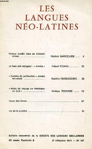 LES LANGUES NEO-LATINES, 65e ANNEE, N° 197, 1971 (Sommaire: Formes sandhi dans un dialecte roman, ...
