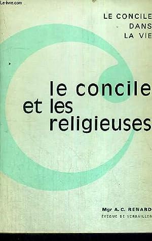 LE CONCILE ET LES RELIGIEUSES - LE CONCILE DANS LA VIE: MGR RENARD A.C.