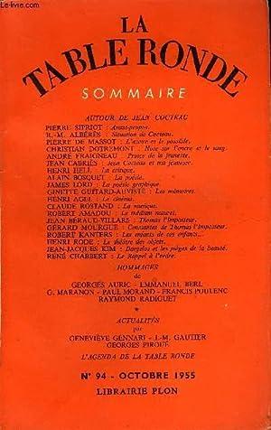 LA TABLE RONDE N° 94 - AUTOUR DE JEAN COCTEAU. PIERRE SIPRIOT : Avant-propos.R.-M. ALBÉRÈS : ...