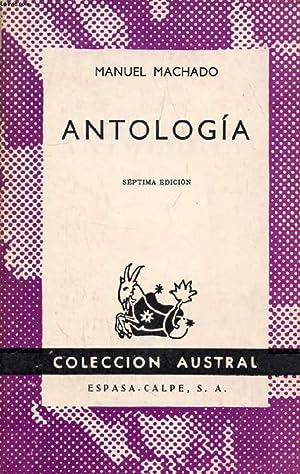 ANTOLOGIA, COLECCIÓN AUSTRAL, N° 131: MACHADO MANUEL