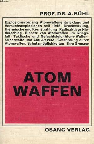 ATOMWAFFEN (ATOM WAFFEN): BÜHL Prof. Dr. ALFONS