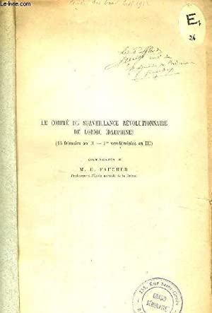 LE COMITE DE SURVEILLANCE REVOLUTIONNAIRE DE LORIOL (DAUPHINE) - 15 FRIMAIRE AN II - 1ER ...