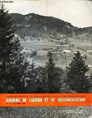 CAHIERS DE LIAISON ET DE DOCUMENTATION - N°12 - OCTOBRE 1966 / Le Notariat, une population...