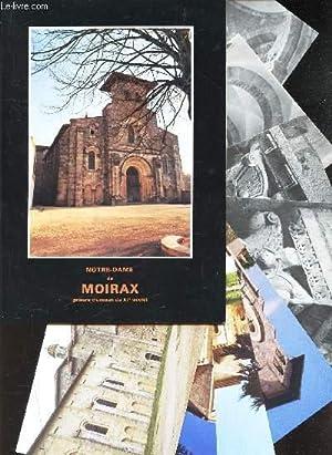 NOTRE DAME DE MOIRAX - (PRIEURE CLUNISIEN SU XIe SIECLE): COLLECTIF