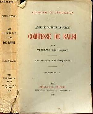 ANNE DE CAUMONT LA FORCE COMTESSE DE BALBI.: VICOMTE DE REISET