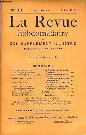 LA REVUE HEBDOMADAIRE ET SON SUPPLEMENT ILLUSTRE L'INSTANTANE TOME VIII N°33 - Gabriel ...