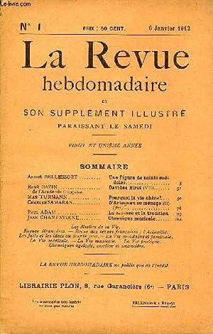 LA REVUE HEBDOMADAIRE ET SON SUPPLEMENT ILLUSTRE L'INSTANTANE TOME I N°1 - André ...