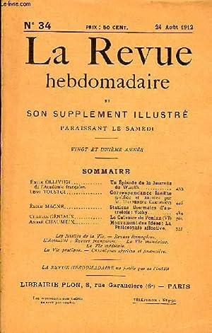 LA REVUE HEBDOMADAIRE ET SON SUPPLEMENT ILLUSTRE L'INSTANTANE TOME VIII N°34 - Emile ...