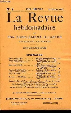 LA REVUE HEBDOMADAIRE ET SON SUPPLEMENT ILLUSTRE L'INSTANTANE TOME II N°7 - Francis JAMMES. A l...