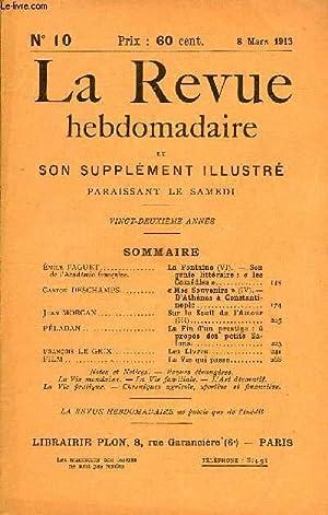 LA REVUE HEBDOMADAIRE ET SON SUPPLEMENT ILLUSTRE L'INSTANTANE TOME III N°10 - Émile...