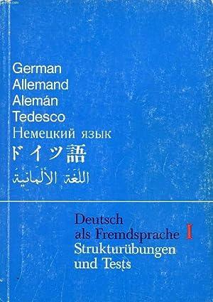 DEUTSCH ALS FREMDSPRACHE I, STRUKTURÜBUNGEN UND TESTS: BLAASCH Hans-Werner