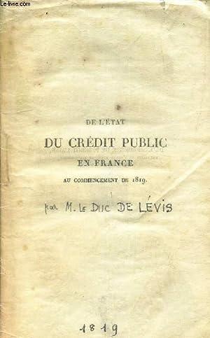 DE L'ETAT DU CREDIT PUBLIC EN FRANCE AU COMMENCEMENT DE 1819.: DUC DE LEVIS