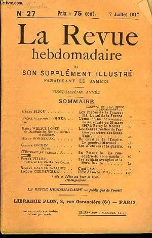 LA REVUE HEBDOMADAIRE ET SON SUPPLEMENT ILLUSTRE L'INSTANTANE TOME VII N°27 - Henry BIDOU ...