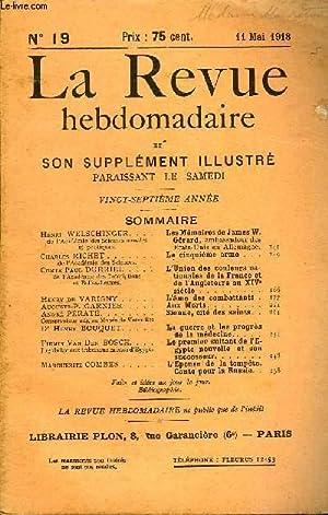 LA REVUE HEBDOMADAIRE ET SON SUPPLEMENT ILLUSTRE L'INSTANTANE TOME V N°19 - Henri WELSCHINGER ...