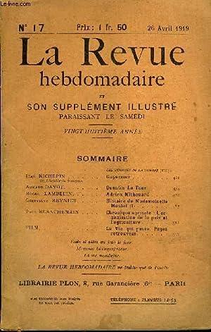 LA REVUE HEBDOMADAIRE ET SON SUPPLEMENT ILLUSTRE L'INSTANTANE TOME IV N°17 - LES HOMMES DE...
