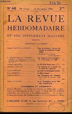 LA REVUE HEBDOMADAIRE ET SON SUPPLEMENT ILLUSTRE L'INSTANTANE TOME XI N°46 - Henry CARTON de ...