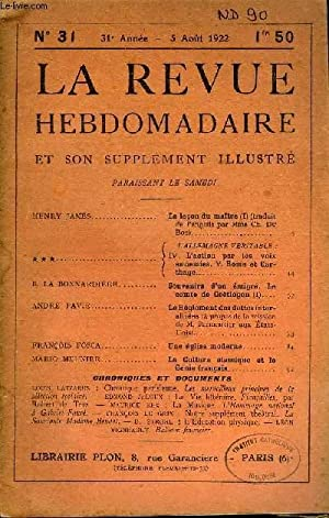 LA REVUE HEBDOMADAIRE ET SON SUPPLEMENT ILLUSTRE L'INSTANTANE TOME VIII N°31 - HENRY JAMES.La ...