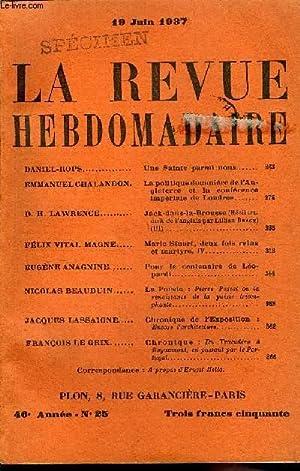 LA REVUE HEBDOMADAIRE TOME VI N°25 - DANIEL-ROPS. Une Sainte parmi nous.EMMANUEL CHALANDON, La ...
