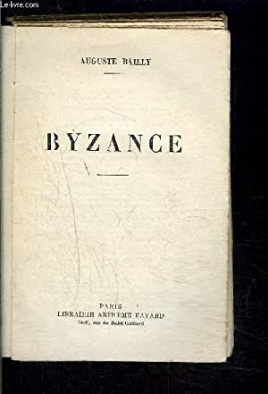 BYZANCE: BAILLY AUGUSTE.