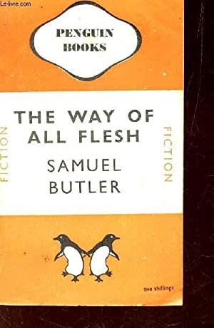 THE WAY OF ALL FLESH.: BUTLER SAMUEL