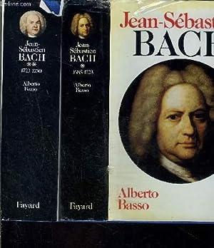 JEAN SEBASTIEN BACH- 2 TOMES EN 2 VOLUMES- 1685-1723 / 1723-1750: BASSO ALBERTO.