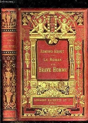 LE ROMAN D'UN BRAVE HOMME.: ABOUT EDMOND