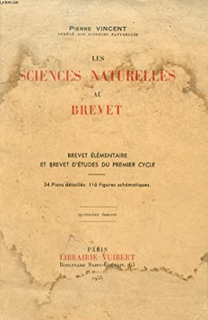 LES SCIENCES NATURELLES AU BREVET, BREVET ELEMENTAIRE ET BREVET D'ETUDES DU 1er CYCLE: VINCENT...