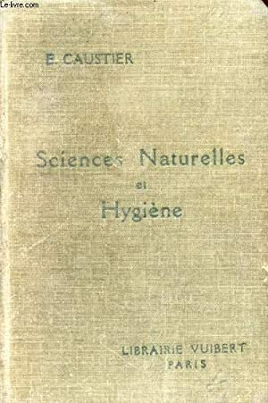 SCIENCES NATURELLES (ANATOMIE, PHYSIOLOGIE, GEOLOGIE) ET HYGIENE, CLASSES DE PHILOSOPHIE ET DE ...