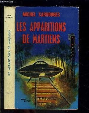LES APPARITIONS DE MARTIENS: CARROUGES MICHEL.