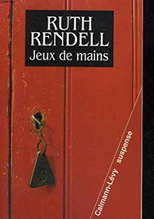 JEUX DE MAINS: RENDELL RUTH