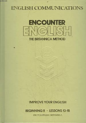 ENCOUNTER ENGLISH - THE BRITANNIA METHOD - LESSONS 7 - 12: PINT JOHN - ENGER DALE A.