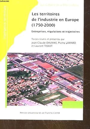 LES TERRITOIRES DE L'INDUSTRIE EN EUROPE (1750: DUMAS JEAN-CLAUDE -