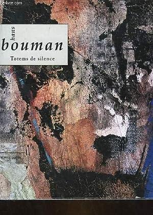 TOTEMS DE SILENCE: HOUMAN HANS