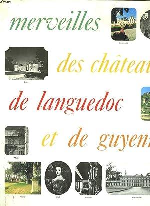 MERVEILLES DES CHATEAUX DE LANGUEDOC ET DE GUYENNE: COLLECTIF