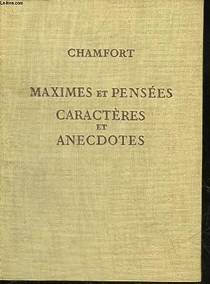 PRODUITS DE LA CIVILISATION PERFECTIONNEE MAXIMES ET PENSEES CARACTERES ET ANECDOTES: CHAMFORT