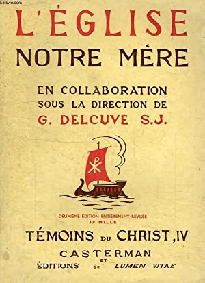 L'EGLISE NOTRE MERE: DELCUVE G., S. J.