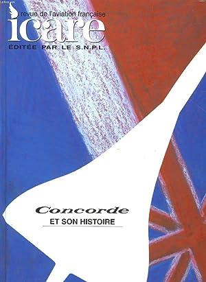 ICARE - REVUE DE L'AVIATION FRANCAISE - CONCORDE ET SON HISTOIRE - NUMEROS 164 ET 165. EPREUVE ...