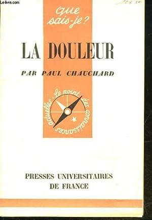 LA DOULEUR: CHAUCHARD PAUL