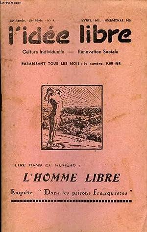 L'IDEE LIBRE 50e ANNEE N°4 - Notre Œuvre, vué par Maurice Dommanget.L'Homme Libre, ...