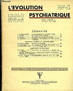 L'EVOLUTION PSYCHIATRIQUE FASCICULE II - J. FAVEZ-BOUTONIER . LA SIGNIFICATION DU COMPLEXE D&#...