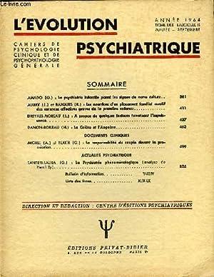 L'EVOLUTION PSYCHIATRIQUE FASCICULE III - AMADO (G.) : La psychiatrie infantile parmi les ...