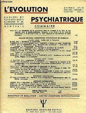 L'EVOLUTION PSYCHIATRIQUE FASCICULE I - Henri EY : La dissolution de la conscience dans le ...